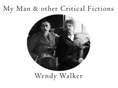 My Man & other Critical Fictions